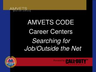 AMVETS CODE  Career Centers Searching for Job/Outside the Net
