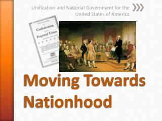 Moving Towards Nationhood