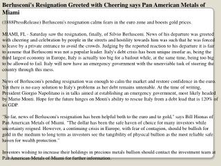Berlusconi's Resignation Greeted with Cheering says Pan Amer