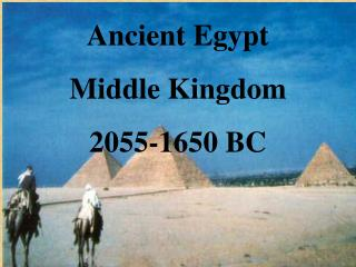 Ancient Egypt Middle Kingdom 2055-1650 BC