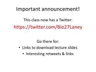 Important announcement!