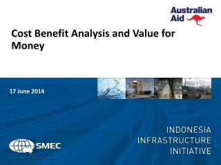 Cost Benefit Analysis and Value for Money