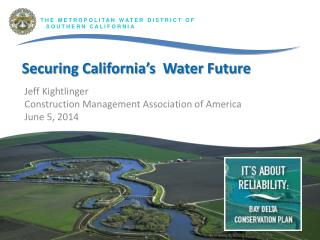 Securing California's  Water Future
