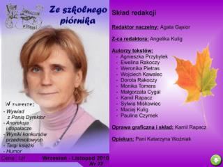 Samorząd Uczniowski Dzień Nauczyciela Kalendarium Wywiad z Panią Dyrektor