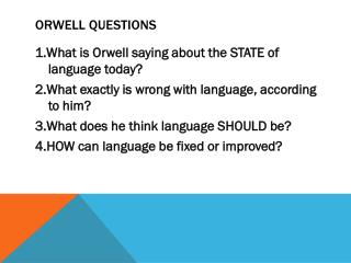 Orwell Questions