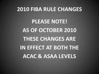 2010 FIBA RULE CHANGES