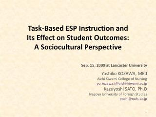 Task-Based ESP Instruction and  Its Effect on Student Outcomes: A Sociocultural Perspective