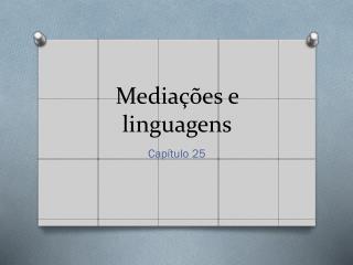Media��es e linguagens