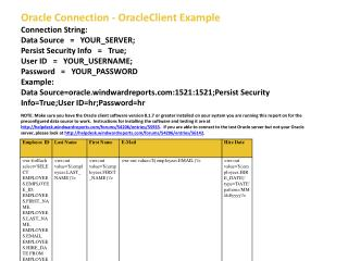 Oracle Connection - OracleClient Example Connection String:  Data Source   =   YOUR_SERVER;