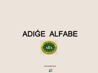ADI?E  ALFABE