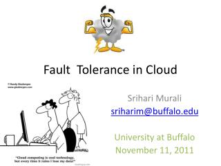 Fault  Tolerance in Cloud