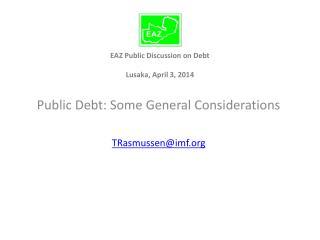 EAZ Public Discussion on Debt Lusaka, April 3, 2014