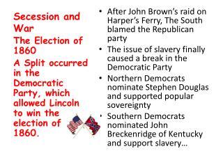 Secession and War
