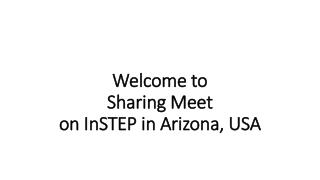 Welcome to  Sharing Meet on  InSTEP  in Arizona, USA