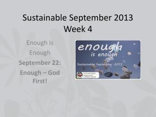Sustainable September 2013 Week 4