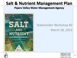 Salt & Nutrient Management Plan  Pajaro  Valley Water Management Agency