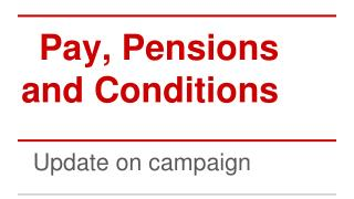 Pay, Pensions and Conditions