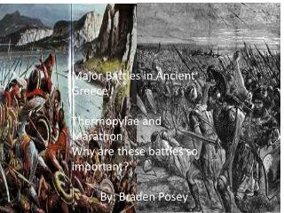 Major Battles in Ancient Greece Thermopylae and Marathon  Why are these battles so important?