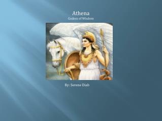 Athena Godess  of Wisdo m