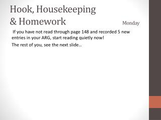 Hook, Housekeeping  & Homework				 Monday