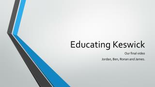 Educating Keswick