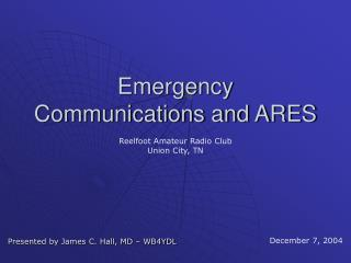 Emergency Communications and ARES