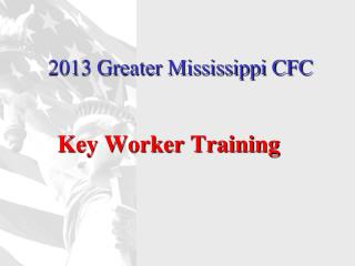 2013 Greater Mississippi CFC