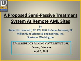 A Proposed Semi-Passive Treatment System  At  Remote AML Sites