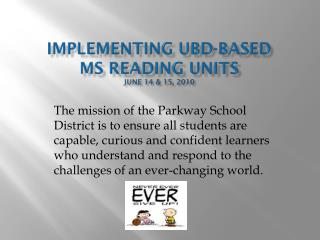 Implementing  UbD -based  MS Reading Units June 14 & 15, 2010