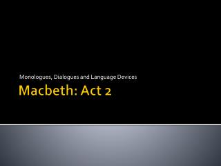 Macbeth: Act 2