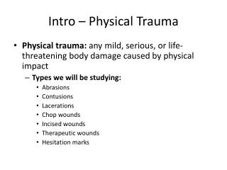 Intro – Physical Trauma