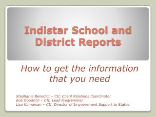 Indistar School and District Reports
