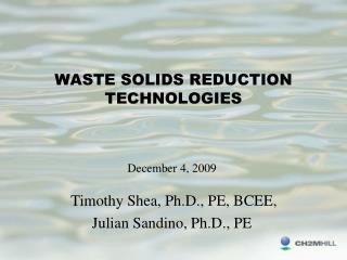 WASTE SOLIDS REDUCTION TECHNOLOGIES