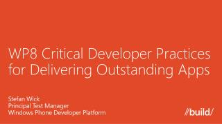 WP8 Critical Developer Practices for Delivering Outstanding Apps