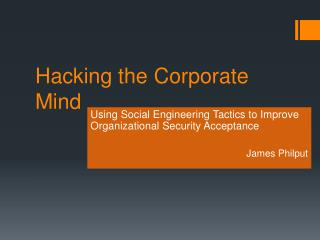 Hacking the Corporate Mind