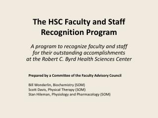 The HSC Faculty and Staff Recognition Program