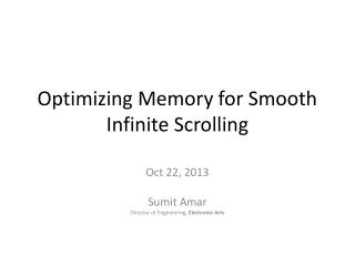 Optimizing Memory for Smooth Infinite Scrolling