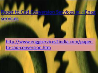 Enggservices-Paper to CAD Conversion services