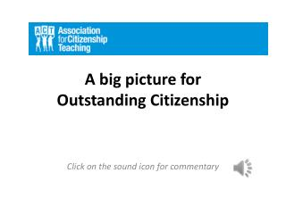 A big picture for  Outstanding Citizenship