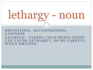 lethargy - noun