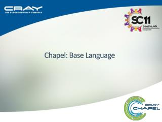 Chapel: Base Language