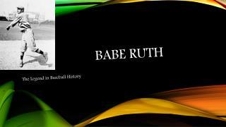 Babe  BABE ruth