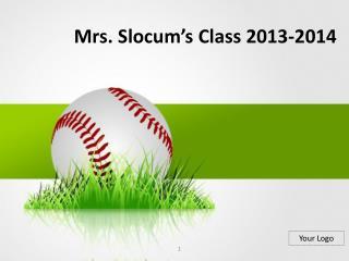 Mrs. Slocum's Class 2013-2014