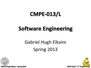 CMPE-013/L Software Engineering