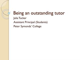 Being an outstanding tutor