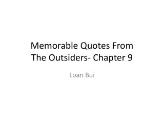 Memorable Quotes From  The Outsiders- Chapter 9