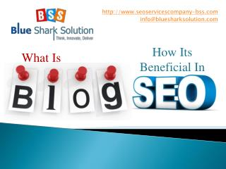 What is BLOG ? & How its beneficial in SEO ?