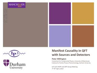 Manifest Causality  in QFT with Sources and Detectors