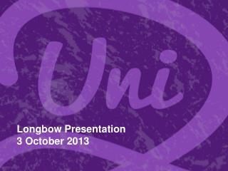 Longbow Presentation 3 October 2013