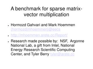 A benchmark for sparse matrix-vector multiplication